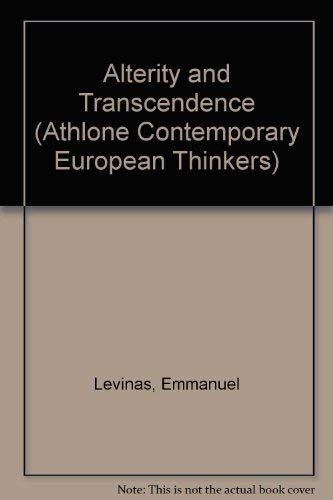 9780485115192: Alterity and Transcendence (Athlone Contemporary European Thinkers)