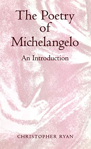 9780485115291: The Poetry of Michelangelo: An Introduction