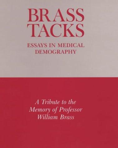 Brass Tacks: Essays in Medical Demography: Basia Zaba