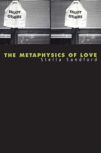 The metaphysics of love : gender and transcendence in Levinas.: Sandford, Stella.