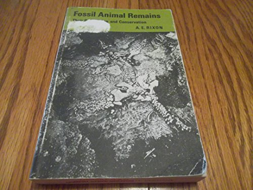 9780485120288: Fossil Animal Remains: Their Preparation and Conservation