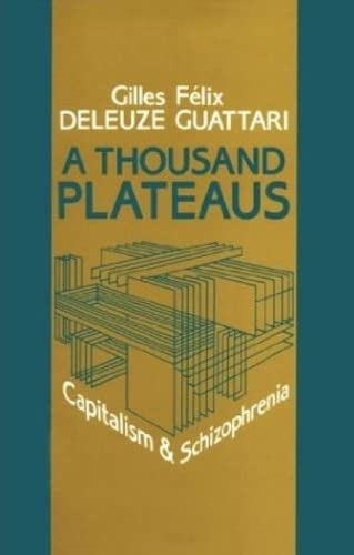 9780485120585: A Thousand Plateaus: Capitalism and Schizophrenia
