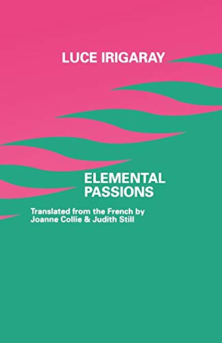 9780485120790: Elemental Passions (European Thought)