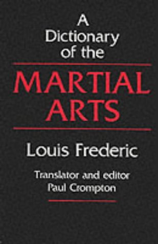9780485120806: Dictionary of the Martial Arts