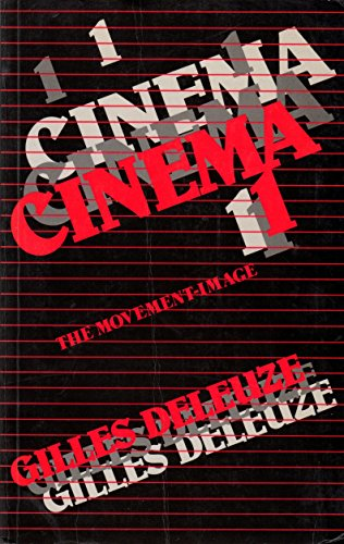 9780485120813: Cinema: The Movement-Image v. 1