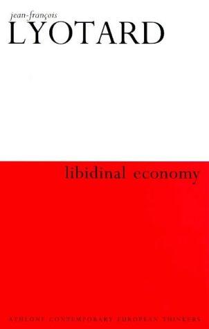 9780485120837: Libidinal Economy (Athlone Contemporary European Thinkers S.)