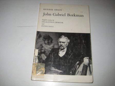 John Gabriel Borkman.: Ibsen, Henrik
