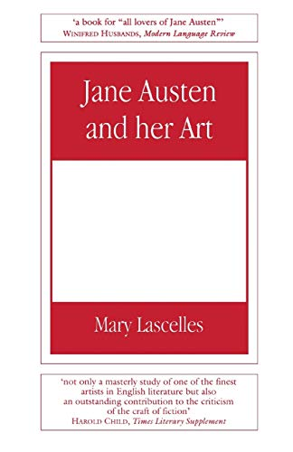 Jane Austen and Her Art: Lascelles, Mary
