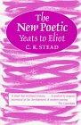 9780485121377: The New Poetic: Yeats to Eliot (Continuum Impacts)