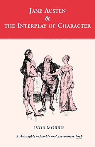 9780485121421: Jane Austen and the Interplay of Character