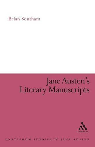 9780485121438: Jane Austen's Literary Manuscripts: A Study of the Novelist's Development Through the Surviving Papers Revised Edition