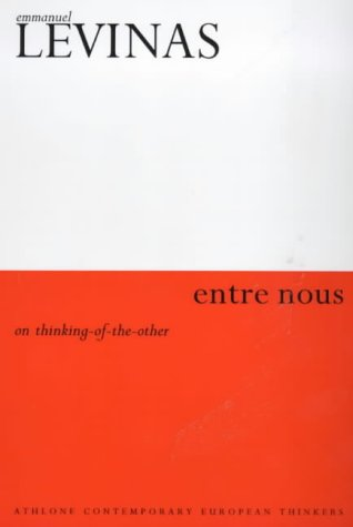 9780485121605: Entre Nous: Essays on Thinking-of-the-Other (Athlone Contemporary European Thinkers)