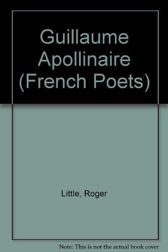 9780485122084: Guillaume Apollinaire (French Poets S.)
