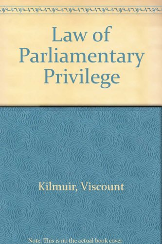 9780485125078: Law of Parliamentary Privilege