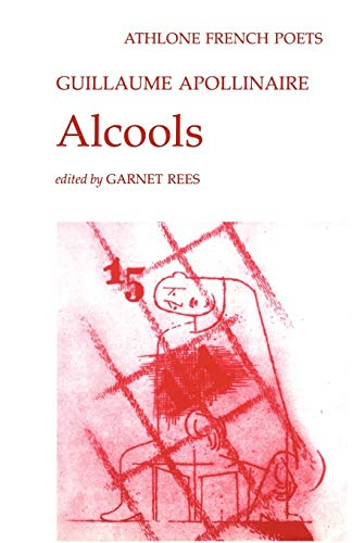 9780485127089: Alcools (Athlone French Poets)