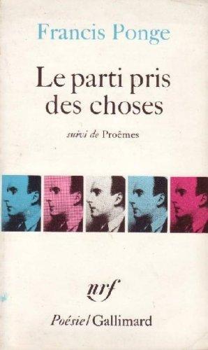 Le Parti Pris des Choses: Francis Ponge