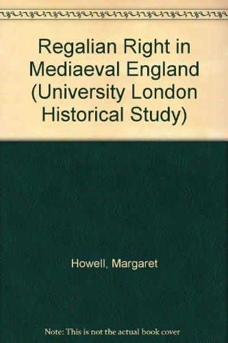 9780485131093: Regalian Right in Mediaeval England (University London Historical Study)