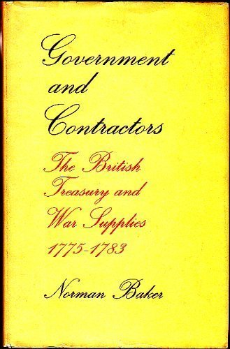 9780485131307: Government and Contractors: the British Treasury and War Supplies, 1775-1783