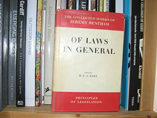 9780485132106: Of Laws in General (The Collected Works of Jeremy Bentham: Principles of Legislation)