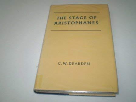 Stage of Aristophanes: Dearden, C. W.