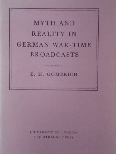 9780485141191: Myth and Reality in German Wartime Broadcasts (Creighton Lecture)