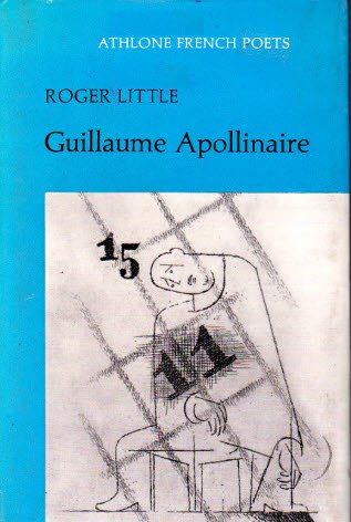 9780485146080: Guillaume Apollinaire (French Poets)