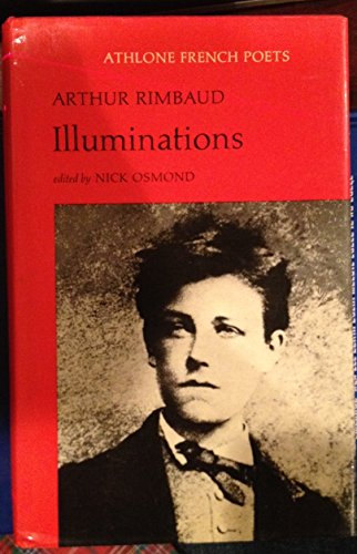 9780485147100: Illuminations (Athlone French poets)