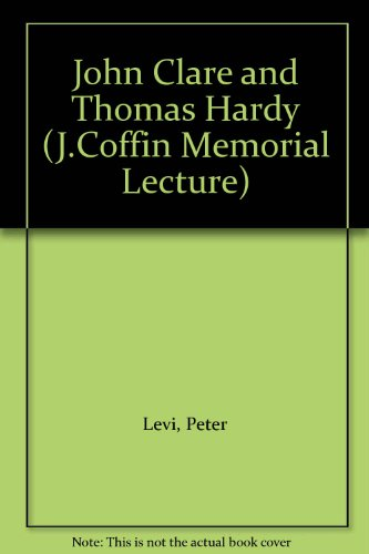 9780485162103: John Clare and Thomas Hardy (J.Coffin Memorial Lecture)