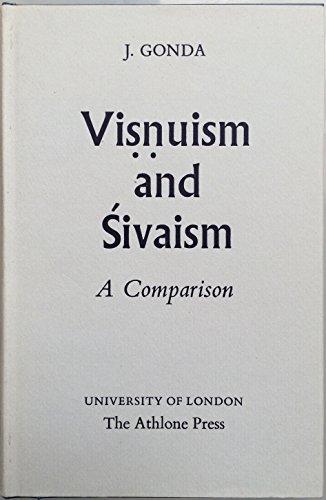 Visnuism and Sivaism: A Comparison (Jordan Lectures 1969): Gonda, Jan