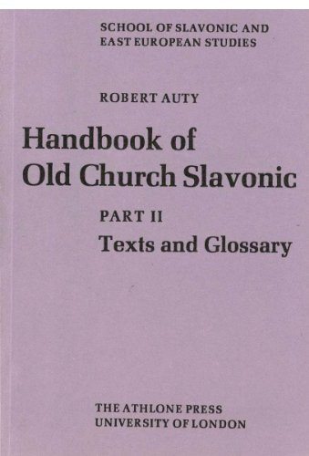 9780485175189: Handbook of Old Church Slavonic: Texts and Glossary Pt. 2 (London East European series)