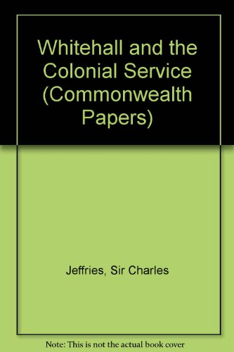 9780485176155: Whitehall and the Colonial Service