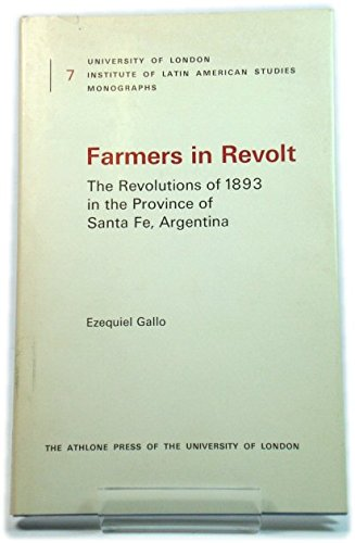 9780485177077: Farmers in Revolt: Revolution of 1893 in the Province of Santa Fe, Argentina