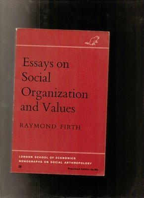 9780485195286: Essays on Social Organization and Values (LSE Monographs on Social Anthropology)