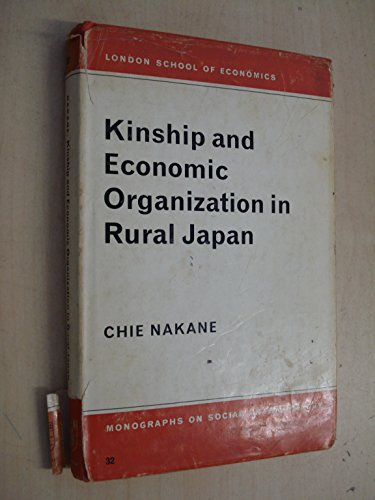 Kinship and Economic Organization in Rural Japan: Nakane, Chie