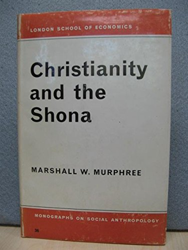 9780485195361: Christianity and the Shona (LSE)