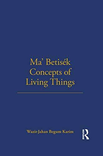 9780485195545: Ma'Betisèk Concepts of Living Things: Volume 54 (LSE Monographs on Social Anthropology)