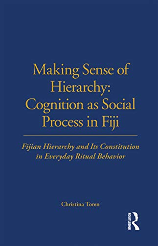9780485195613: Making Sense of Hierarchy: Cognition As Social Process in Fiji