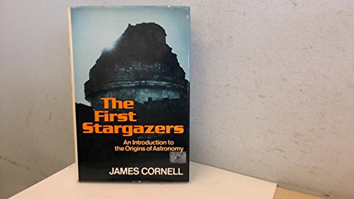 9780485300048: The First Stargazers:An Introduction to the Origins of Astronomy