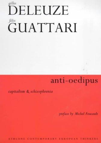 9780485300185: Anti-Oedipus: Capitalism and Schizophrenia