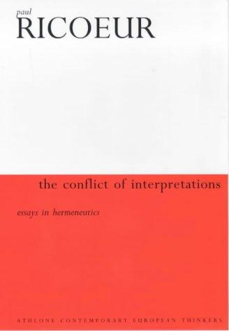 9780485300611: The Conflict of Interpretations: Essays in Hermeneutics (European thought)