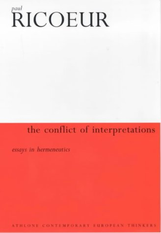 9780485300611: Conflict of Interpretations: Essays in Hermeneutics I (Athlone Contemporary European Thinkers)