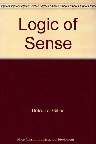 9780485300635: The Logic of Sense