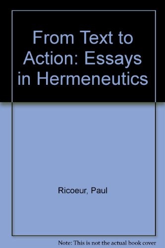 9780485300642: From Text to Action: Essays in Hermeneutics