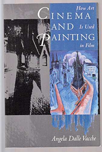 9780485300796: Cinema and Painting: How Art is Used in Film