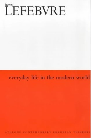 9780485300949: Everyday Life in the Modern World: Second Revised Edition (Athlone Contemporary European Thinkers)