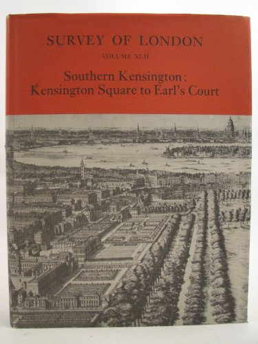 9780485482423: Southern Kensington Kensington Square to: Survey of London Volume XLII (Survey of London; V. 39) (v. 42)