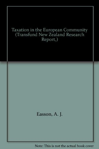 9780485700107: Taxation in the European Community (Transfund New Zealand Research Report,)