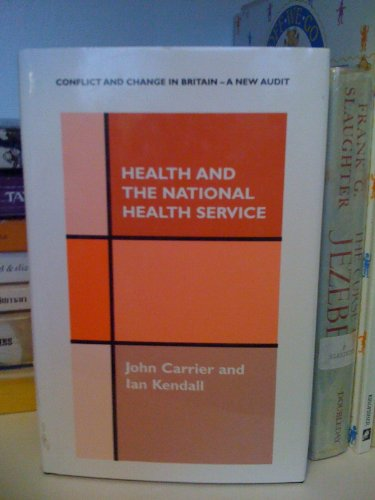 9780485800074: Health and the National Health Service (Change in Britain Series- A New Audit, 5)