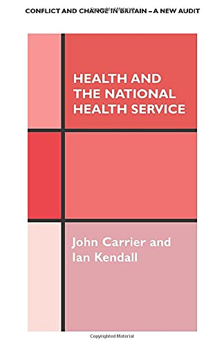 9780485801071: Health and the National Health Service (Conflict and Change in Britain Series, 5)