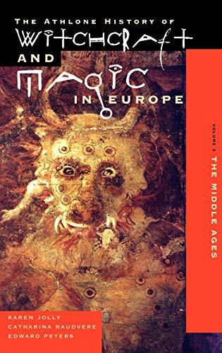 9780485890037: Witchcraft and Magic in Europe, Volume 3: The Middle Ages (History of Witchcraft and Magic in Europe) (Vol 3)